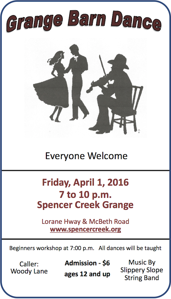 April 1st Barn Dance at the Spencer Creek Grange